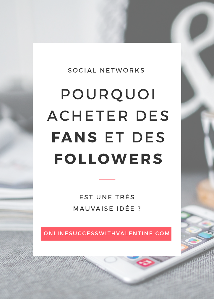 pourquoi_acheter_fans_followers_mauvaise_idee_2