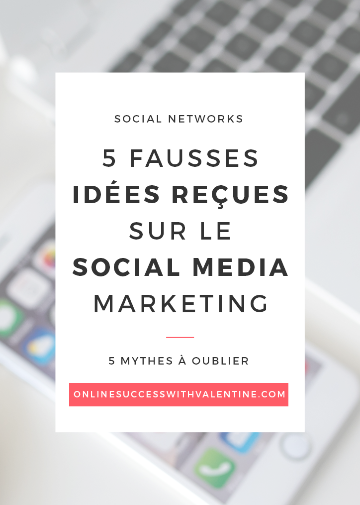 5_fausses_idees_recues_social_media_marketing