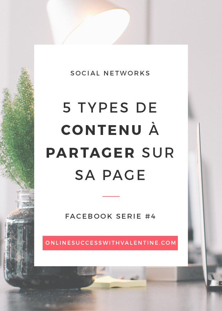 5 types de contenu à partager sur sa page Facebook