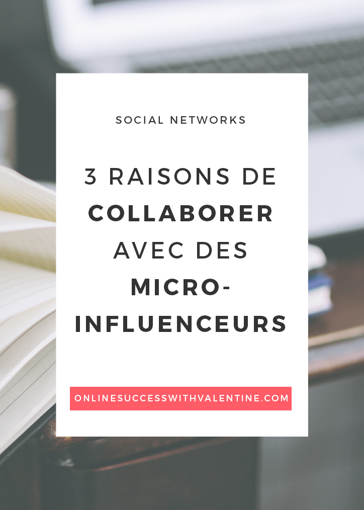 3_raisons_collaborer_micro_influenceurs