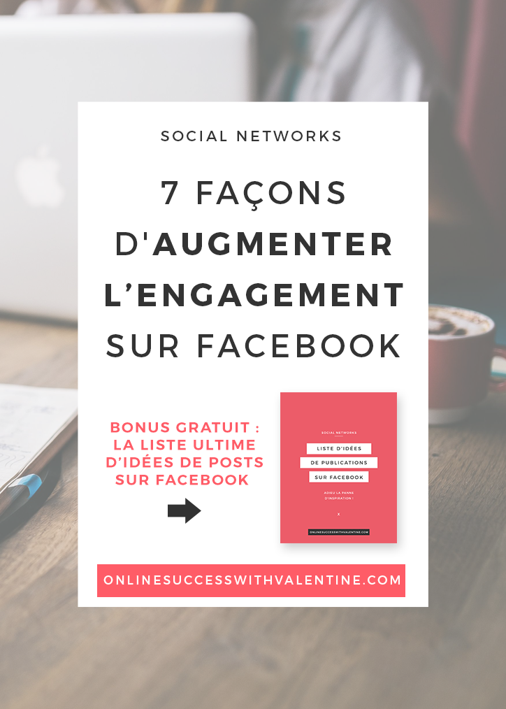 7_facons_augmenter_engagement_facebook