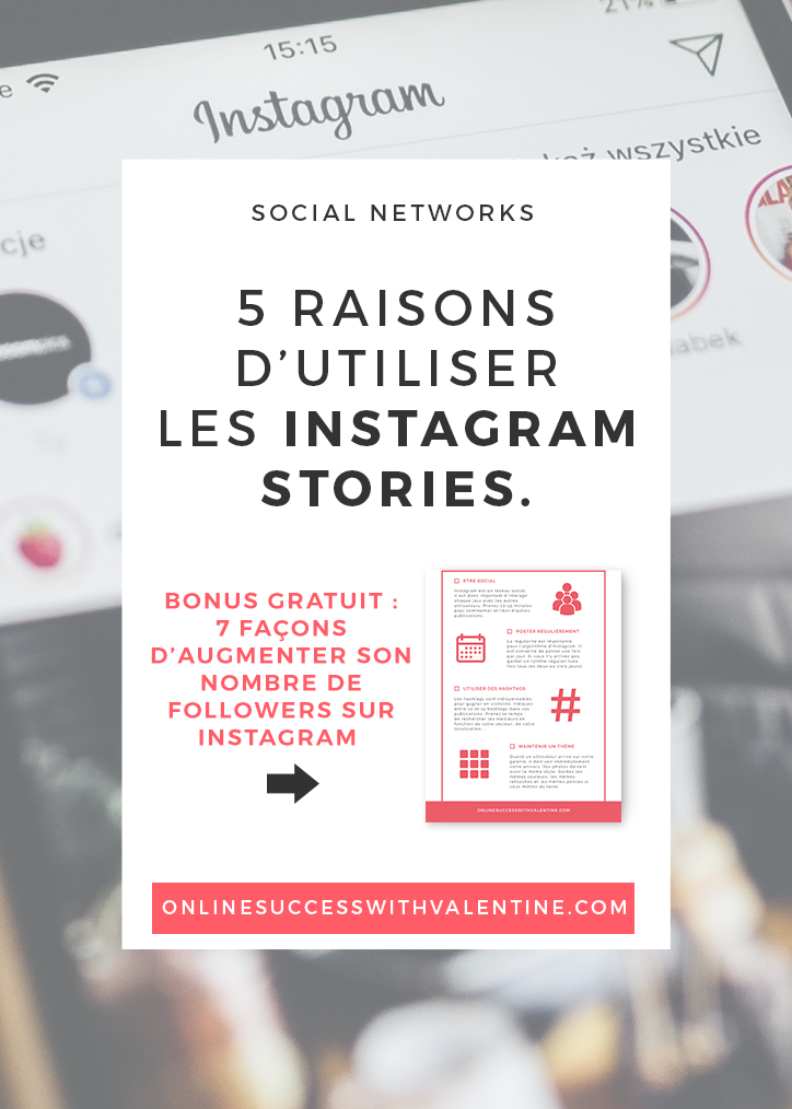 5 raisons d'utiliser les Instagram Stories