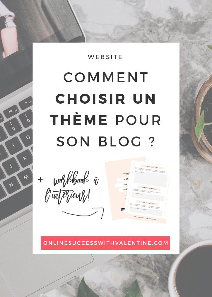 Comment choisir un thème pour son blog ?