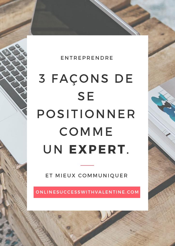 3 façons de se positionner comme un expert