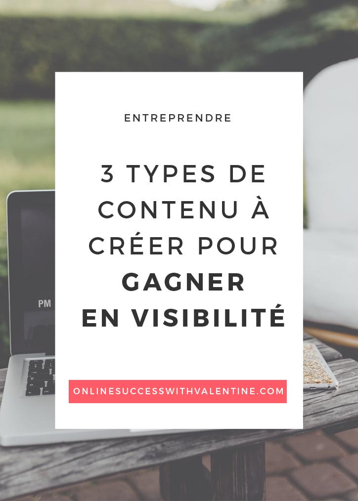 3_types_contenu_creer_gagner_en_visibilite