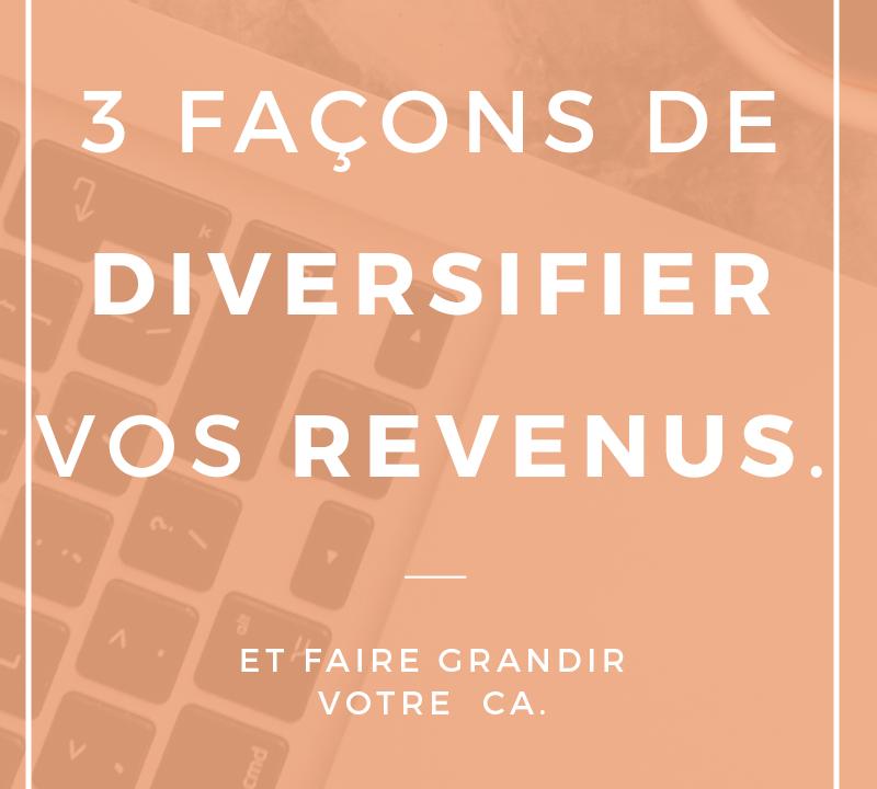 3_facon_diversifier_revenus