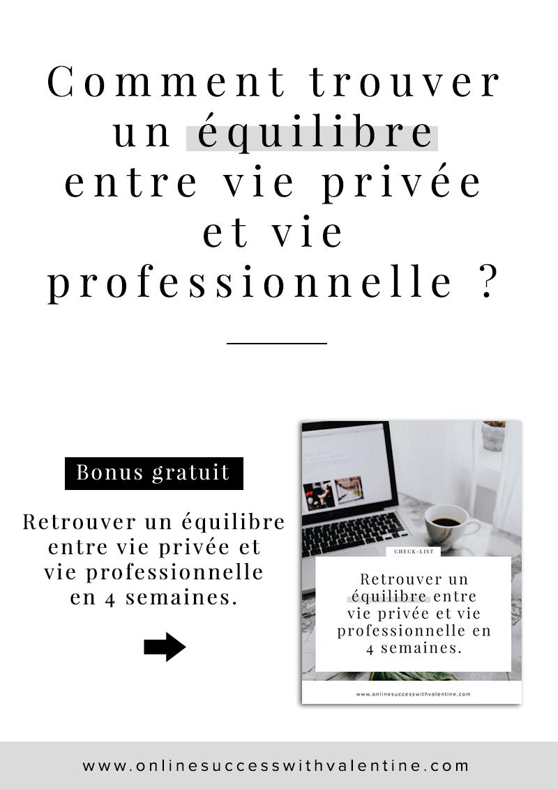 Comment trouver un équilibre entre vie privée et vie professionnelle ?