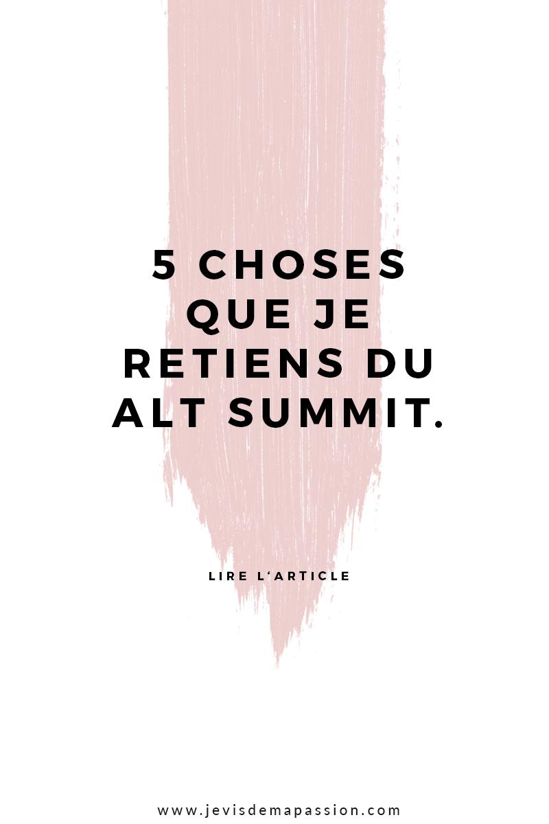 5 choses que je retiens du Alt Summit